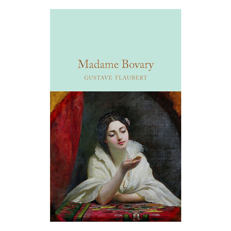 Macmillan Collector's Library: Madame Bovary (Hardback)