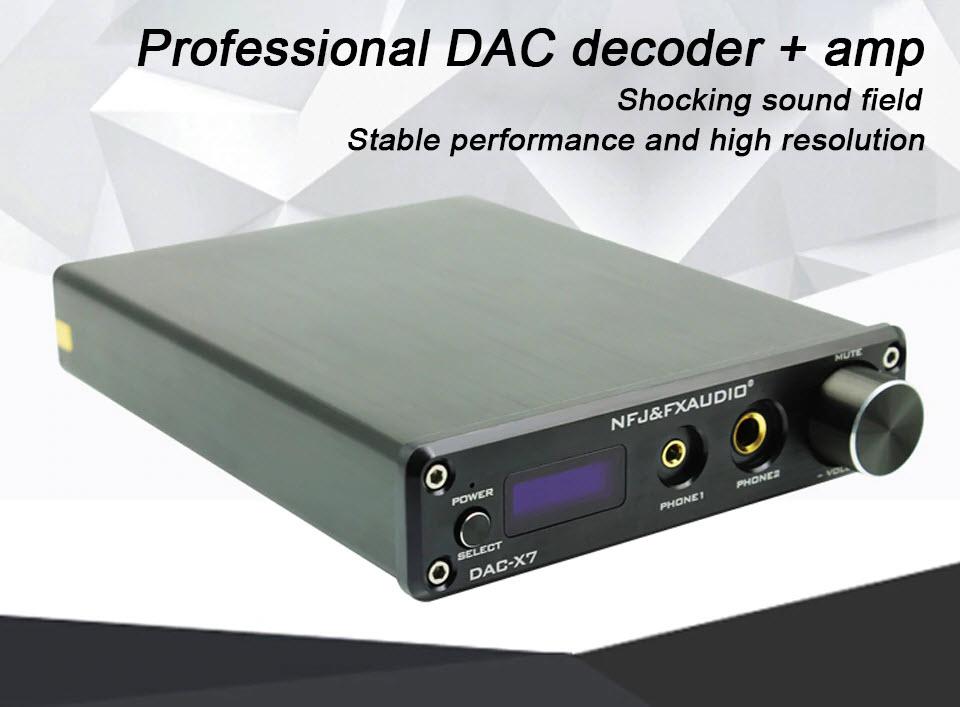 FX-AUDIO DAC-X7 - ĐẦU GIẢI MÃ DAC 384KHZ/32BIT DSD256 AnZ - Hàng Chính Hãng