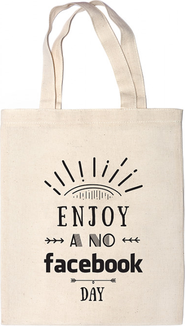 Túi Vải Canvas - Enjoy A No Facebook Day