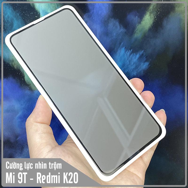 Kính cường lực cho Xiaomi Mi 9T / Redmi K20 chống nhìn trộm full viền đen
