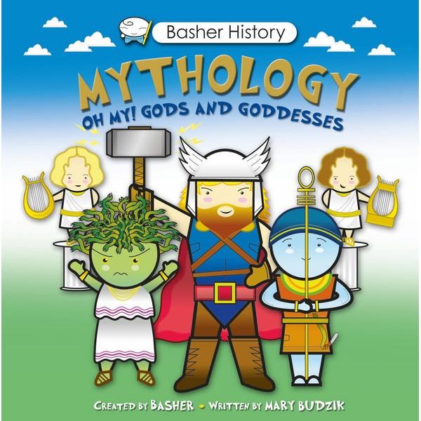 Basher History: Mythology