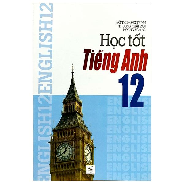 Học Tốt Tiếng Anh Lớp 12
