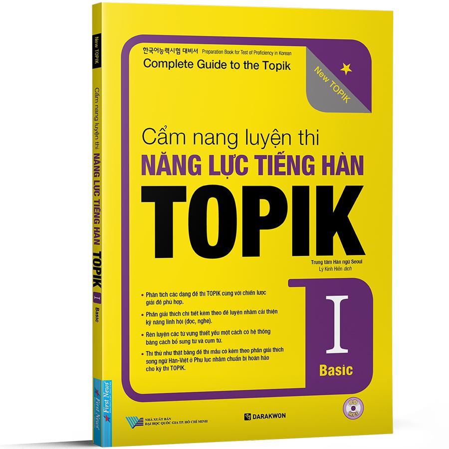 Cẩm Nang Luyện Thi Năng Lực Tiếng Hàn TOPIK I Basic (Tặng Kèm CD)