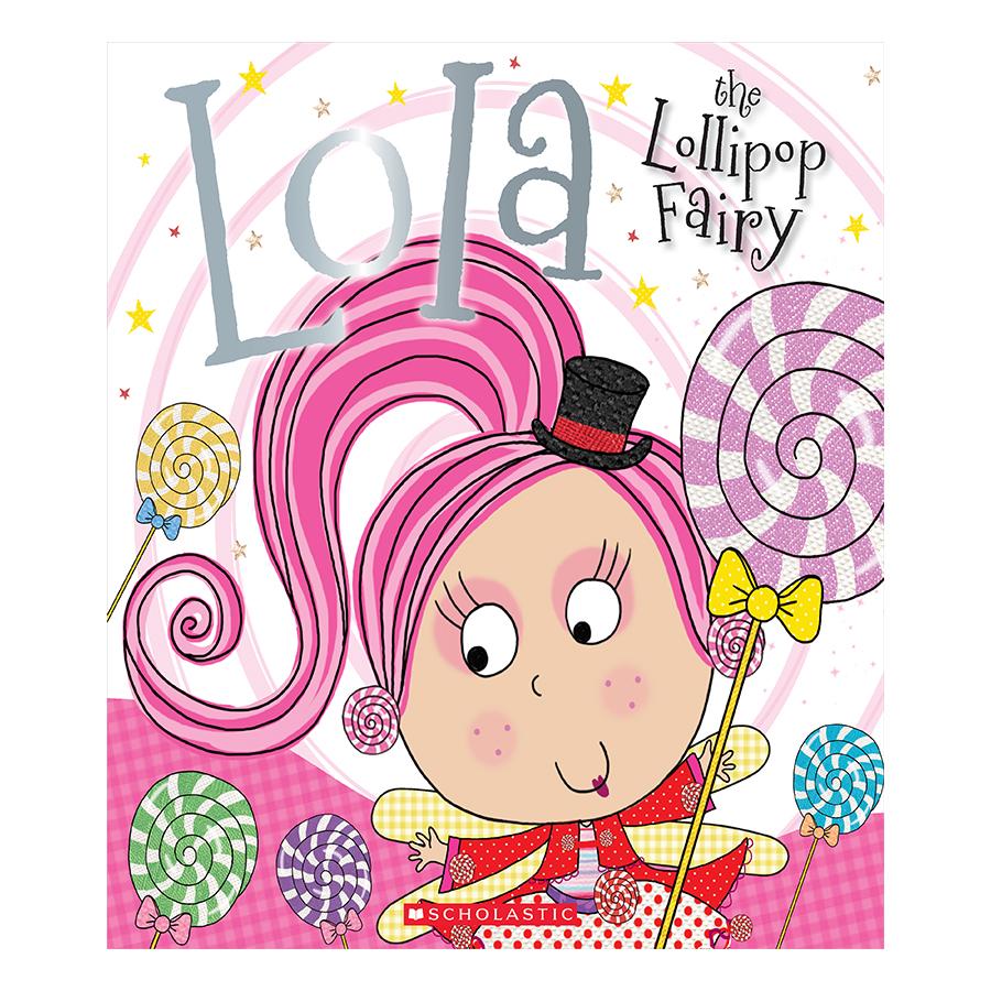 Lola The Lollipop Fairy