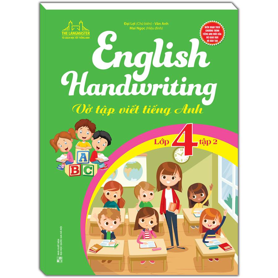 English Handwriting - Vở Tập Viết Tiếng Anh Lớp 4 - Tập 2