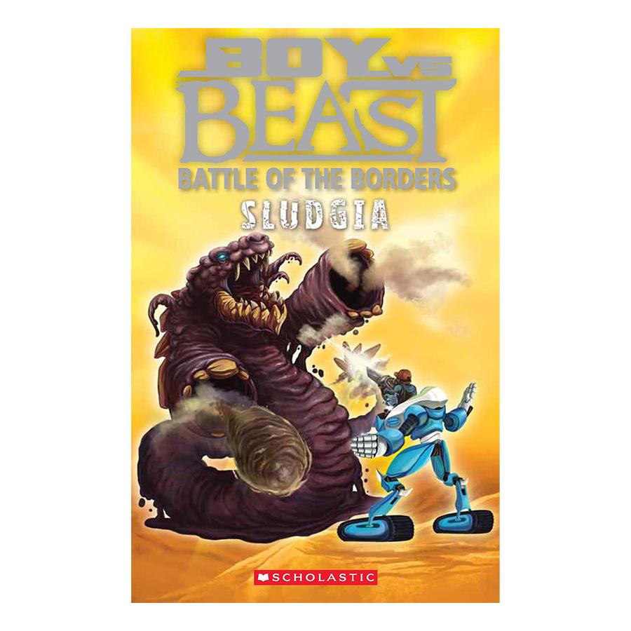 Boy Vs. Beast #6 : Sludgia