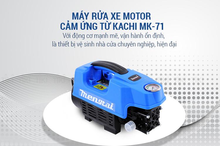 Máy Rửa Xe Motor Cảm Ứng Từ Kachi MK-71