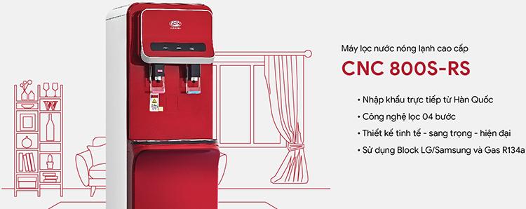 Máy Lọc Nước Nóng LạnhCNC CNC800S - Hàng Chính Hãng
